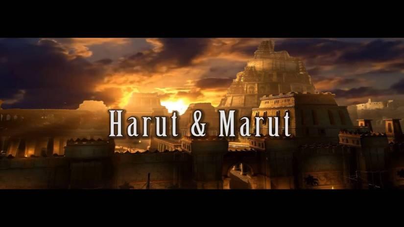 Harut et Marut, Anges ou démons ?1/2